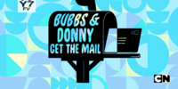 Bubbs & Donny Get the Mail