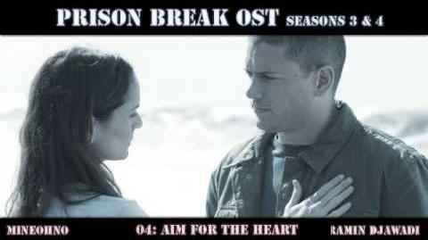 Prison Break OST Seasons 3 & 4 (04 Aim For The Heart)