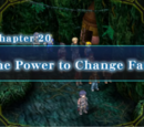 Chapter 20: The Power to Change Fate