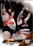 2016 WWE (Topps) The Natural Disasters 81