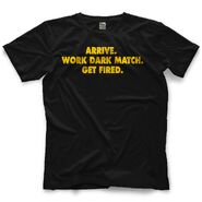 Brad Maddox Work Dark Match. Get Fired. T-Shirt