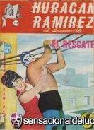 Huracan Ramirez El Invencible 116