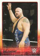 2015 WWE (Topps) Big Show 8