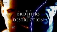 Undertaker and Kane Brothers of Destruction