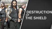Destruction Of The Shield