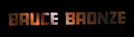 Bruce Bronze