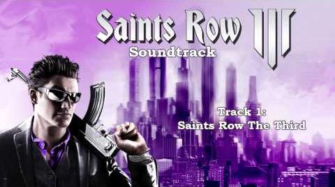 Saints Row The Third Soundtrack - Track 01 - Saints Row The Third