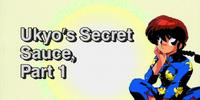 Ukyo's Secret Sauce, Part 1