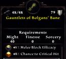 Gauntlets of Bolgans' Bane