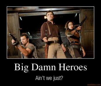 Big-damn-heroes-demotivational-poster-1215101136