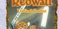 Redwall - The Final Conflict