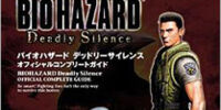 BIOHAZARD Deadly Silence OFFICIAL COMPLETE GUIDE
