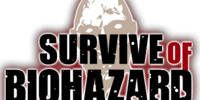 SURVIVE of BIOHAZARD