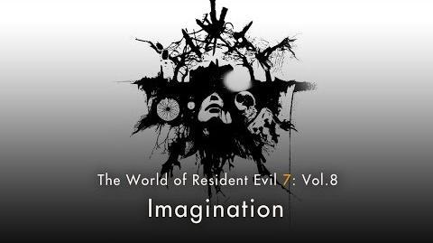 "Resident Evil 7 Vol.8 ""Imagination"""