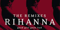Good Girl Gone Bad: The Remixes (Compilation)