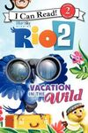 Rio 2 Vacation in the Wild