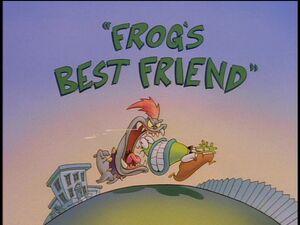 Frogs Best Friend