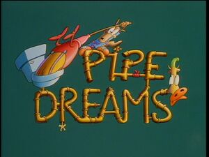 Pipe dreams title card