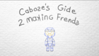 Caboose Gide 2 Making Frends