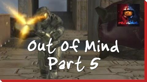 Out of Mind Part 5 - Red vs