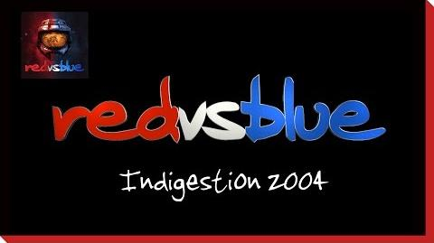 Indigestion 2004 PSA - Red vs