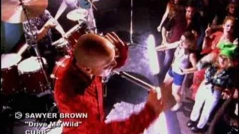 Sawyer Brown - Drive Me Wild