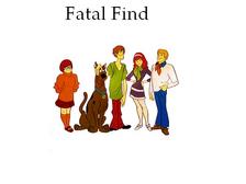 Fatal Find