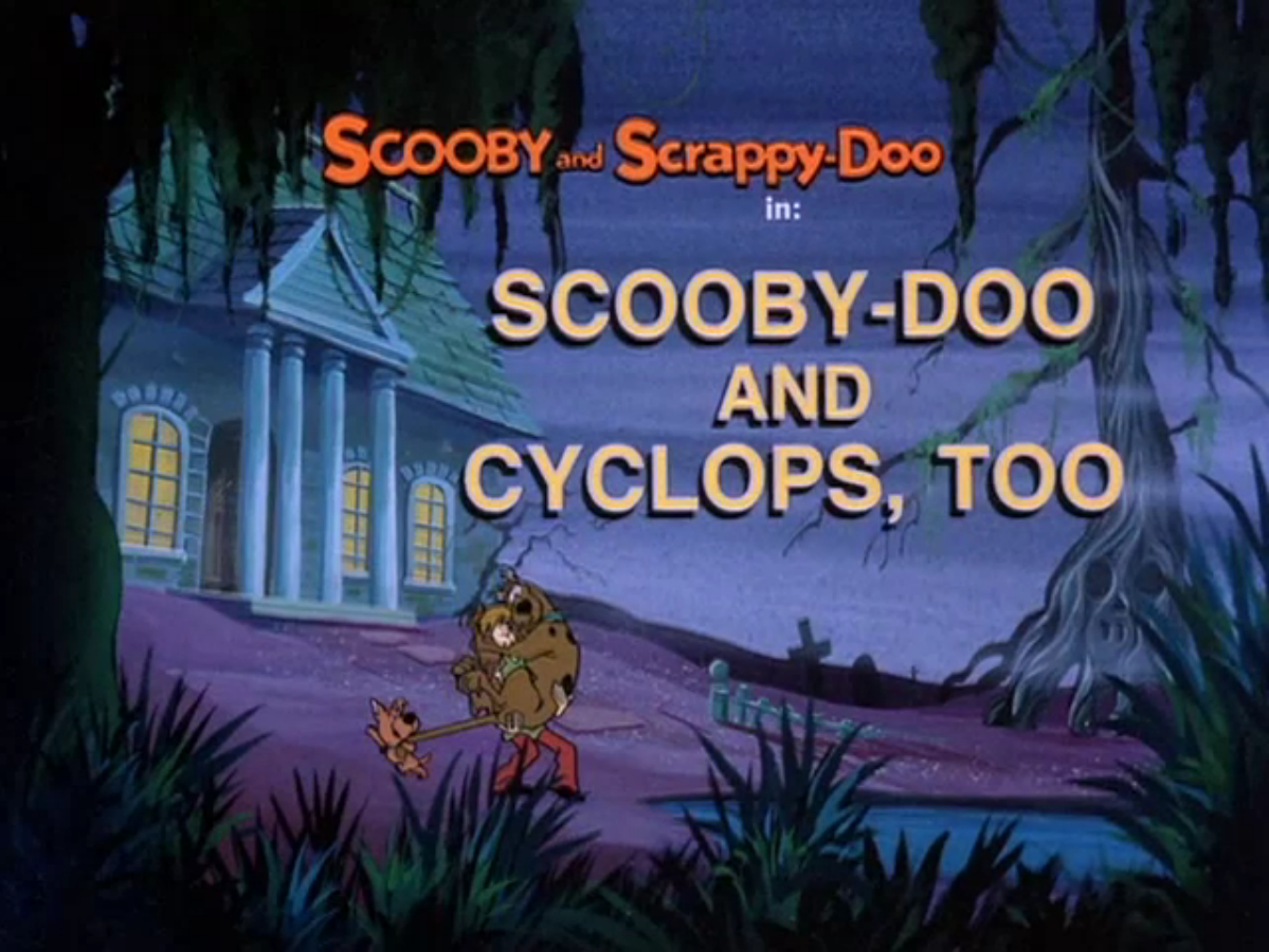 Scooby-Doo and Cyclops, Too title card