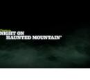 Night on Haunted Mountain