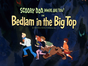 Bedlam in the Big Top title card
