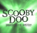 Scooby-Doo: Unmasking the Mystery