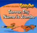 Terror, Thy Name is Zombo
