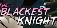 The Blackest Knight