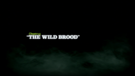 The Wild Brood title card