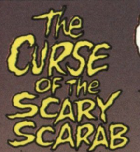 The Curse of the Scary Scarab title card