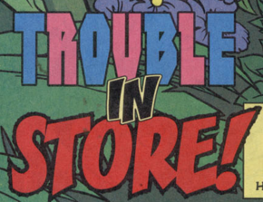 Trouble in Store title card