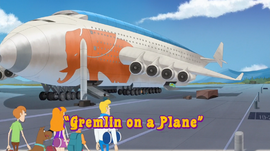 Gremlin on a Plane title card