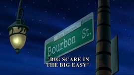 Big Scare in the Big Easy title card