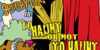 To Haunt Or Not to Haunt