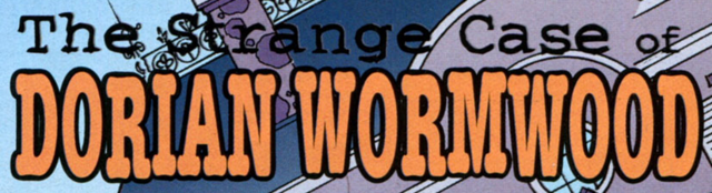 File:The Strange Case of Dorian Wormwood title card.png