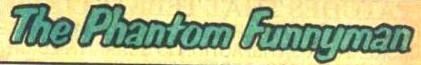 File:The Phantom Funnyman title card.jpg