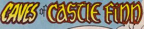 Caves of Castle Finn title card