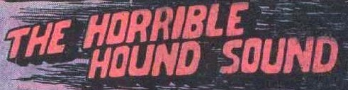 File:The Horrible Hound Sound title card.jpg