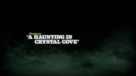 A Haunting in Crystal Cove title card