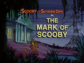 The Mark of Scooby title card