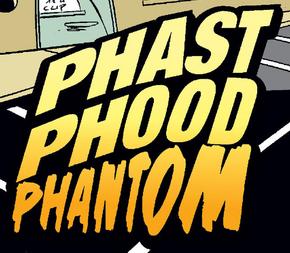 Phast Phood Phantom title card