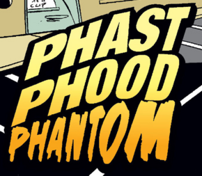 Phast Phood Phantom title card