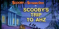 Scooby's Trip to Ahz