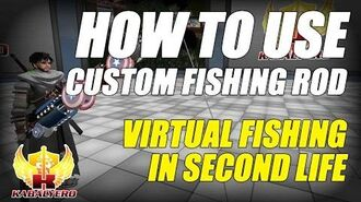 How To Use A Custom FishingRod With Virtual Fishing In SecondLife ★ Second Life Fishing