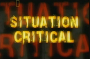 Situation Critical